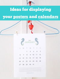 displaying your posters and calendars