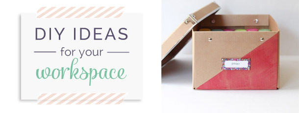DIY Ideas for your Creative Workspace