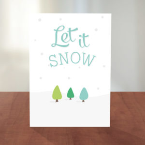let it snow printable christmas card