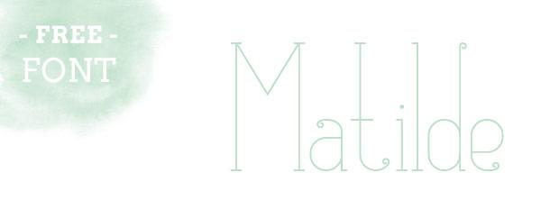 Fabulous Font: Matilde