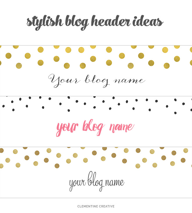 Free creative blog headers to download free stylish blog headers download and add your blog name using an app like picmonkey pronofoot35fo Images