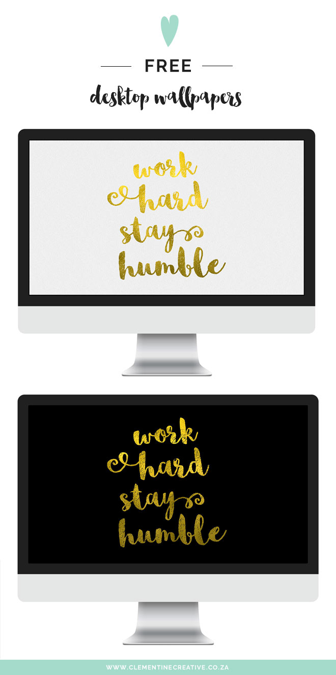 work hard, stay humble: free gold desktop wallpapers