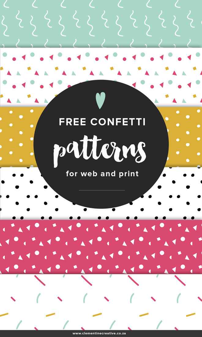 Free confetti patterns for your blog or for your print projects! Click here to download