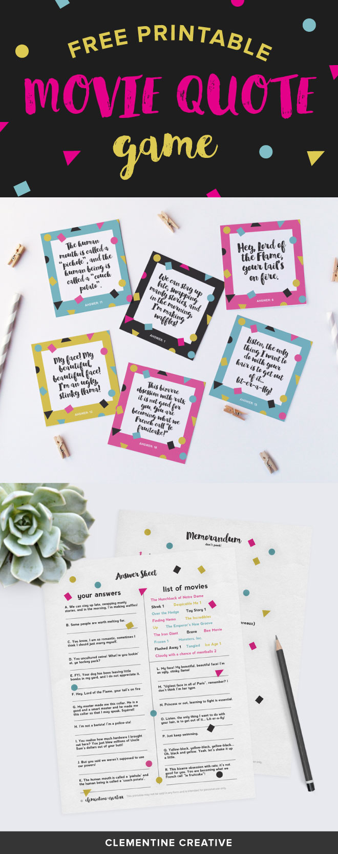 Entertain your friends with this game on game nights, movie nights, birthday parties, etc. Download this free printable animated movie quote game here.