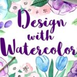 Learn Watercolour Painting With These Online Classes