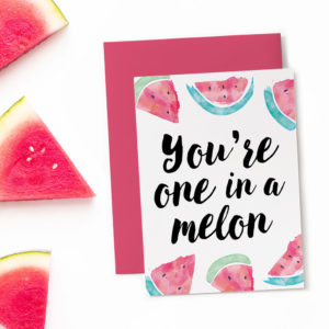 "Print out this ""one in a melon"" card and use as a funny birthday card!"