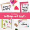 You won't run out of birthday cards with this bundle! Download all of these printable birthday cards instantly whenever you need to wish someone happy birthday.