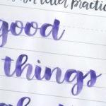 Free Brush Lettering Practice Sheet: Good Things Take Time