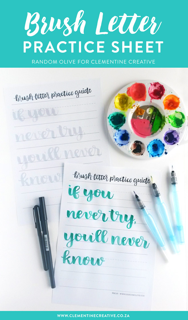 "Want to practice brush lettering or get started with it? Download this free brush letter practice sheet by Random Olive, get your favourite brush pen and start lettering today. The quote on this practice sheet says, ""if you never try you'll never know"", which is very appropriate for those who are perhaps a bit too scared to try."