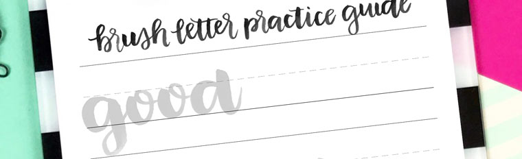 Free Brush Lettering Practice Sheet: Good Things Take Time