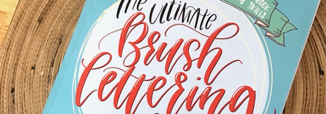 The Ultimate Brush Lettering Guide – Review