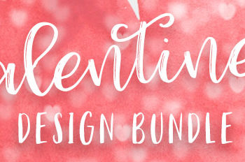 Create Incredible Valentine's Day Designs With this Bundle
