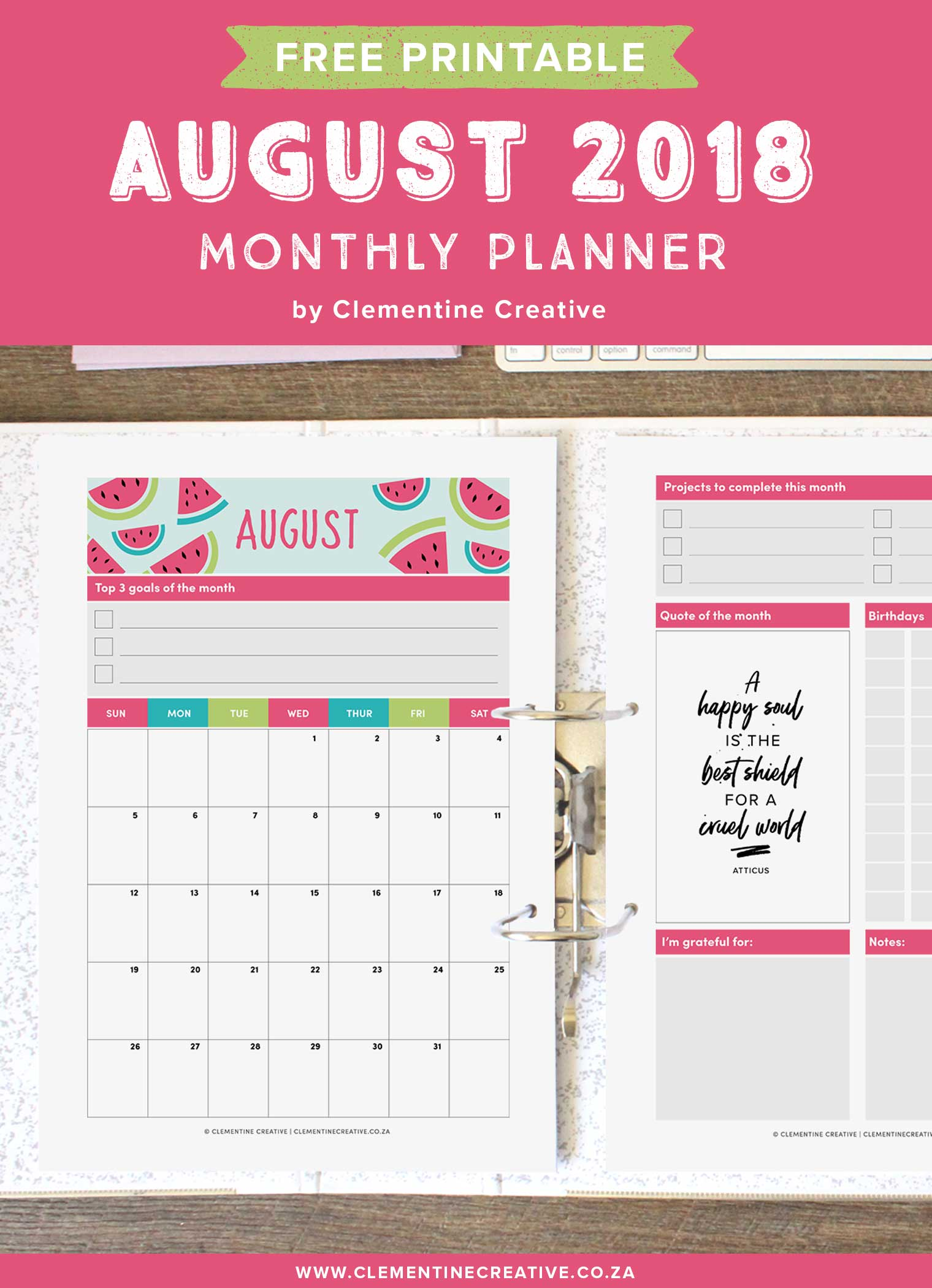 Free printable August 2018 monthly planner.