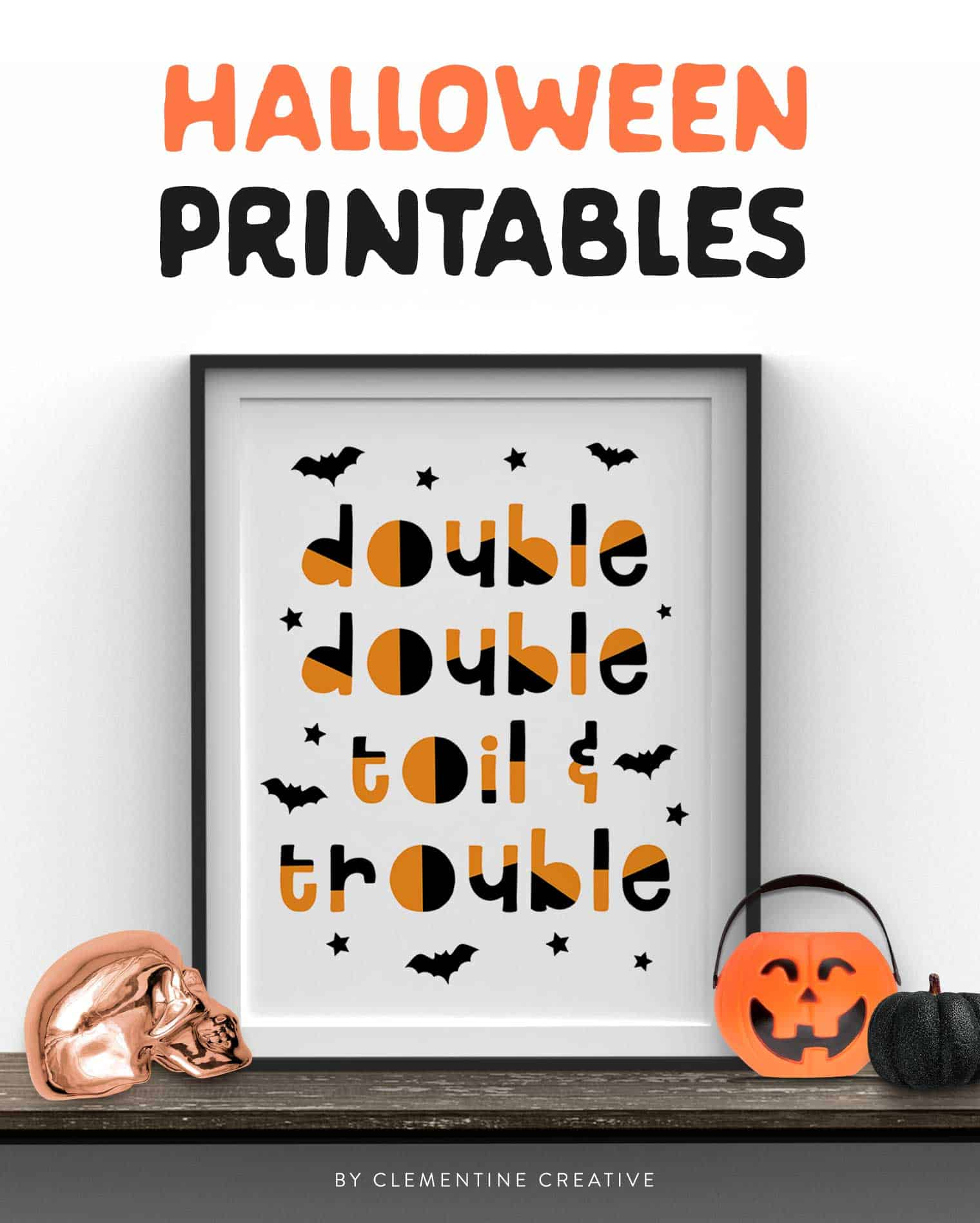 double double toil and trouble printable art