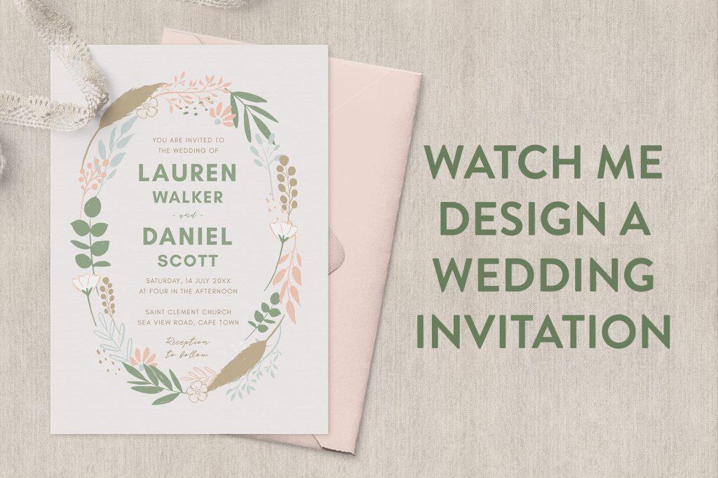 Watch me design a wedding invitation